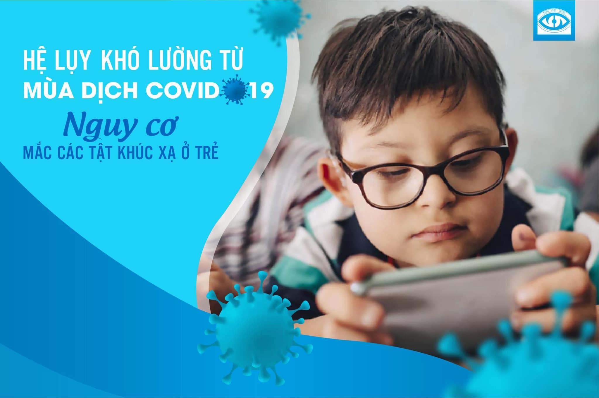 Hệ lụy khó lường từ mùa dịch covid -19, nguy cơ mắc các tật khúc xạ ở trẻ