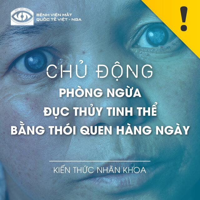 CHỦ ĐỘNG PHÒNG NGỪA ĐỤC THỦY TINH THỂ BẰNG THÓI QUEN HÀNG NGÀY